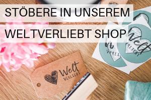 Weltverliebt – Unser Shop