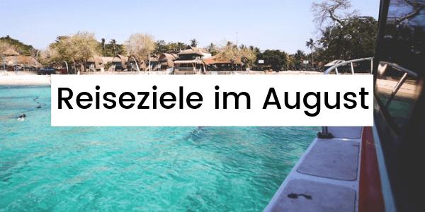 reiseziele-im-august-urlaub