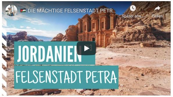 Felsenstadt-Petra-Jordanien-Video-Youtube-Vlog